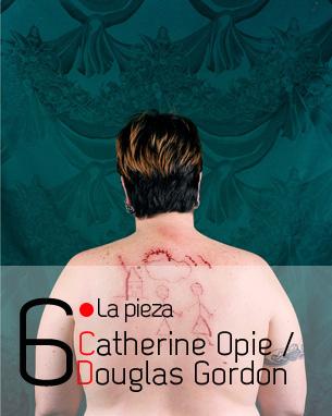 Catherine Opie / Douglas Gordon
